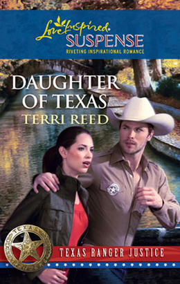 Daughter of Texas (Mills & Boon Love Inspired) (Texas Ranger Justice, Book 1)