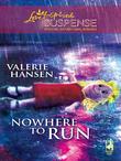 Nowhere To Run (Mills & Boon Love Inspired)