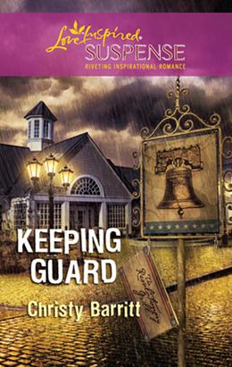 Keeping Guard (Mills & Boon Love Inspired)