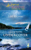 Identity: Undercover (Mills & Boon Love Inspired) (Finders Inc., Book 3)