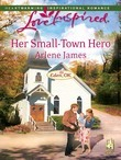 Her Small-Town Hero (Mills & Boon Love Inspired) (Eden, OK, Book 2)