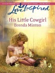 His Little Cowgirl (Mills & Boon Love Inspired)