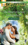 The Heart of Grace (Mills & Boon Love Inspired) (The Brothers' Bond, Book 3)