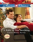 A Baby in His Stocking (Mills & Boon American Romance) (The Buckhorn Ranch, Book 4)
