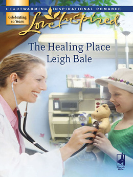 The Healing Place (Mills & Boon Love Inspired)