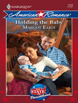 Holding The Baby (Mills & Boon Love Inspired) (The State of Parenthood, Book 5)