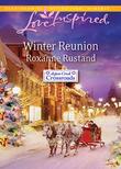 Winter Reunion (Mills & Boon Love Inspired) (Aspen Creek Crossroads, Book 1)