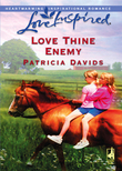 Love Thine Enemy (Mills & Boon Love Inspired)