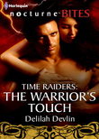Time Raiders: The Warrior's Touch (Mills & Boon Nocturne Bites) (Time Raiders, Book 7)