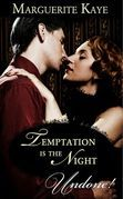 Temptation Is The Night (Mills & Boon Historical Undone)