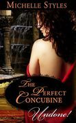The Perfect Concubine (Mills & Boon Historical Undone)