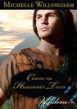 Craving the Highlander's Touch (Mills & Boon Historical Undone) (The MacKinloch Clan, Book 3)