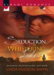 Seduction at Whispering Lakes (Mills & Boon Kimani)
