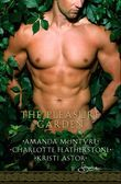 The Pleasure Garden: Sacred Vows / Perfumed Pleasure / Rites of Passion (Mills & Boon Spice)