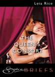 The Queen's Consort (Mills & Boon Spice Briefs)