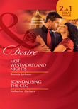 Hot Westmoreland Nights / Scandalising the CEO: Hot Westmoreland Nights / Scandalizing the CEO (Mills & Boon Desire)