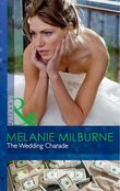The Wedding Charade (Mills & Boon Modern)