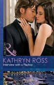 Interview with a Playboy (Mills & Boon Modern)