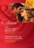 The Billionaire's Bridal Bid / Million-Dollar Amnesia Scandal: The Billionaire's Bridal Bid / Million-Dollar Amnesia Scandal (Mills & Boon Desire)