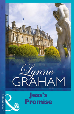 Jess's Promise (Mills & Boon Modern) (Lynne Graham Collection)