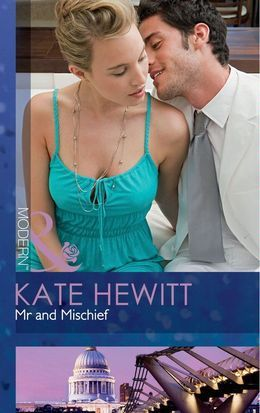 Mr and Mischief (Mills & Boon Modern) (The Powerful and the Pure, Book 3)