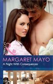 A Night With Consequences (Mills & Boon Modern)