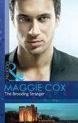The Brooding Stranger (Mills & Boon Modern)