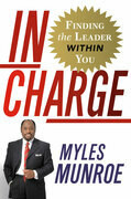 In Charge: Finding the Leader Within You