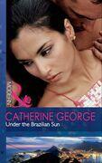 Under the Brazilian Sun (Mills & Boon Modern)