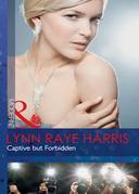 Captive but Forbidden (Mills & Boon Modern)