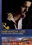 The Man Every Woman Wants (Mills & Boon Modern)