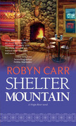 Shelter Mountain (A Virgin River Novel, Book 2)