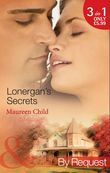 Lonergan's Secrets: Expecting Lonergan's Baby / Strictly Lonergan's Business / Satisfying Lonergan's Honour (Mills & Boon By Request)