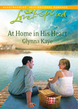 At Home in His Heart (Mills & Boon Love Inspired)
