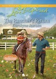 The Rancher's Return (Mills & Boon Love Inspired) (Home to Hartley Creek, Book 1)