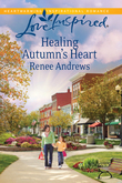 Healing Autumn's Heart (Mills & Boon Love Inspired)