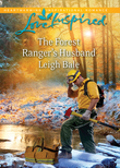 The Forest Ranger's Husband (Mills & Boon Love Inspired)