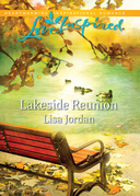 Lakeside Reunion (Mills & Boon Love Inspired)
