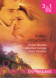 Italian Attraction: The Italian Tycoon's Bride / An Italian Engagement / One Summer in Italy... (Mills & Boon By Request)
