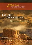 Lone Defender (Mills & Boon Love Inspired Suspense) (Heroes for Hire, Book 4)