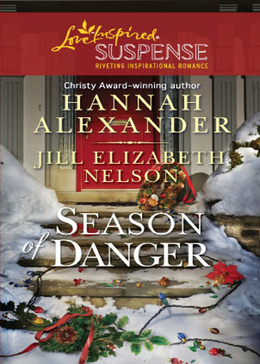 Season of Danger: Silent Night, Deadly Night / Mistletoe Mayhem (Mills & Boon Love Inspired Suspense)