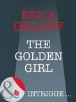 The Golden Girl (Mills & Boon Intrigue) (The It Girls, Book 1)