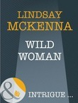 Wild Woman (Mills & Boon Intrigue) (Sisters of the Ark, Book 3)