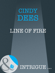 Line of Fire (Mills & Boon Intrigue)