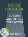 Lovers And Other Strangers (Mills & Boon Intrigue) (A Family Circle, Book 2)