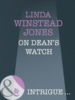 On Dean's Watch (Mills & Boon Intrigue)