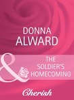 The Soldier's Homecoming (Mills & Boon Cherish)