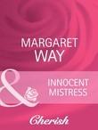 Innocent Mistress (Mills & Boon Cherish)