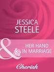 Her Hand in Marriage (Mills & Boon Cherish)