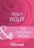 The Christmas Present (Mills & Boon Cherish)